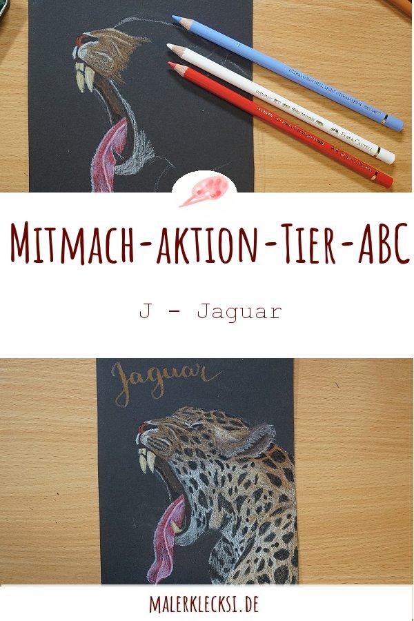 Weiter geht es mit der Mitmach-Aktion dem Tier-ABC. Mitmachen kann jeder der Spaß am Malen und Zeichnen hat. Wir sind schon beim J, dem Jaguar angekommen.
